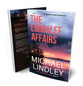 The Emmalee Affairs - Michael Lindley Novels