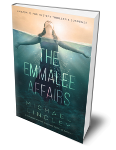 The Emmalee Affairs - Michael Lindley Novels